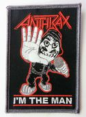 Anthrax - 'I'm the Man' Embroidered Patch